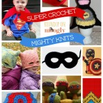 SuperCrochet and MightyKnits!