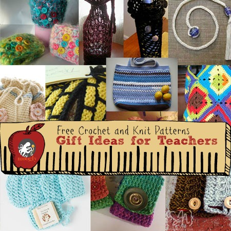 Great #Knit and #Crochet Gift Ideas for Teachers! From Mooglyblog.com
