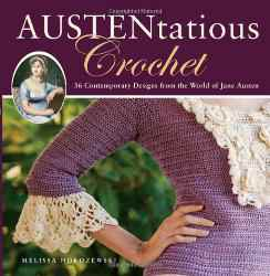 Free Crochet Book Giveaway Austentaious Crochet Jane Austen