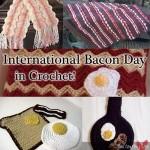 International Bacon Day in Crochet!