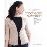 My Review: Custom Crocheted Sweaters: Make Garments That Really Fit