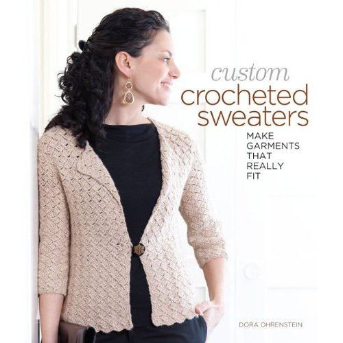 custom crocheted sweaters book review dora ohrenstein should i buy is it worth it is it good