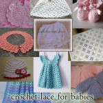 Crochet Lace for Baby: 10 Gorgeous Free Patterns