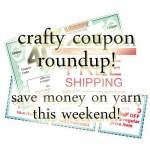 Crafty Coupon Roundup: Save Money on Yarn and Supplies! 11/08/12
