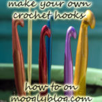 How to Make Your Own Crochet Hooks