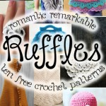 Romantic and Remarkable Ruffles! Get 10 free ruffle crochet patterns at mooglyblog.com! #crochet