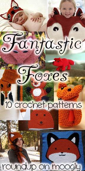 35b35801810 Fantastic Crochet Fox Patterns - a collection of 10 great patterns