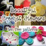 Beautiful Free Crochet Flower Patterns - time to think spring! #crochet #flowers