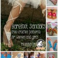 Crochet Barefoot Sandals Roundup - 10 free patterns for women and girls!