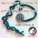 How to Crochet the Button Tie for the Artfully Simple Infinity Scarf