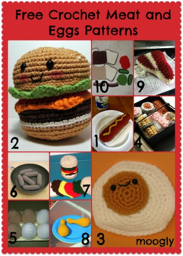Free Crochet Meat and Eggs Patterns! HUGE roundup of free amigurumi patterns at mooglyblog.com
