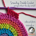 Standing Double Crochet - joining without the slip stitch! Photo and Video Tutorials on Moogly!