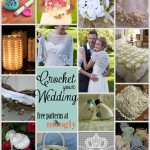 Plan a Crochet Wedding with 15 Beautiful Free Patterns