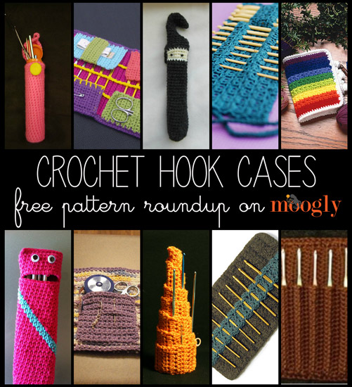 Keep Your Hooks Happy with 10 Free Crochet Hook Case Patterns!