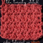 How to Crochet the Trinity Stitch - video tutorial, written instructions, and a chart!