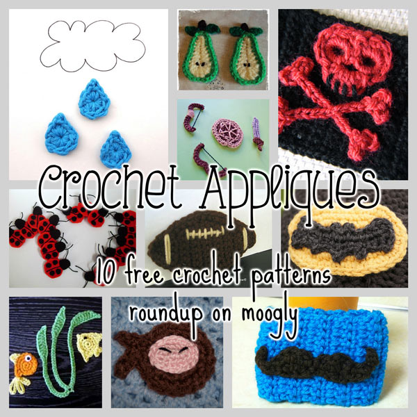Crochet Appliques - 10 free patterns for unique and unusual embellishments
