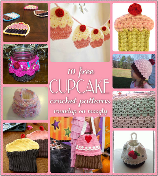 Cupcakes in Crochet! 10 Delicious Free Crochet Cupcake Patterns - a Moogly roundup!