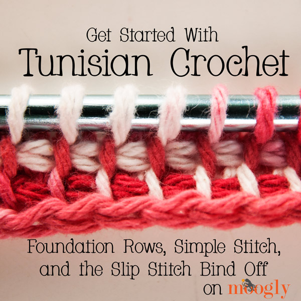 Crochet Stitches Getting Started : Tunisian Crochet: Foundation Rows, Simple Stitch, and Slip Stitch Bind ...