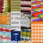 Interesting and Unusual Crochet Stitch Patterns: 10 Free Tutorials