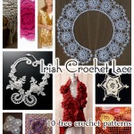 Beautiful and Inspiring Irish Crochet Lace: 10 Free Patterns