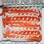 Tunisian Purl Stitch: Photo and Video Tutorial - moogly