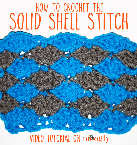 Solid Shell Stitch: a #Crochet Video Tutorial - moogly