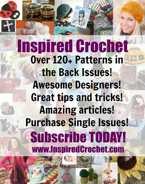 Inspired Crochet - subscribe today!
