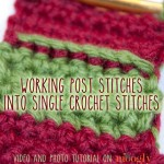 Post Stitches Into Single Crochet Stitches