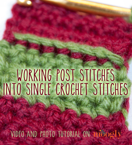 Video Tutorial How To Work Post Stitches Into Single Crochet Stitches