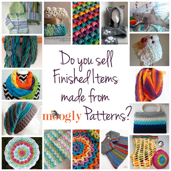Do you sell Finished Items made from Moogly patterns? Here's a fantastic opportunity for you - and it's free!