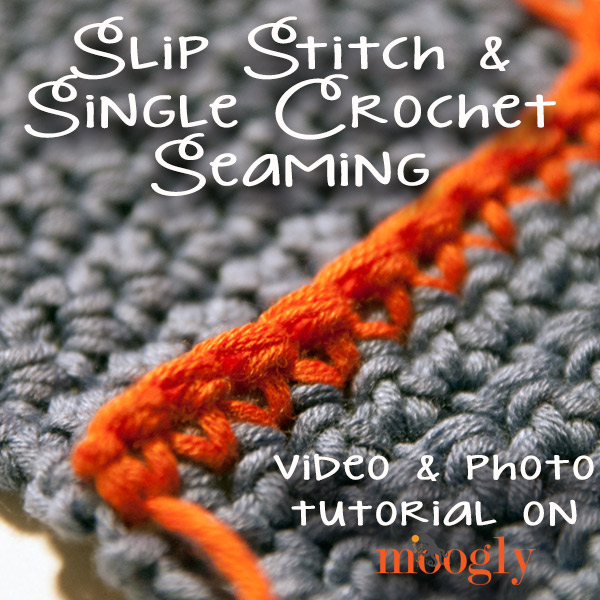 Learn how to seam your #crochet pieces with both single crochet and the slip stitch - in just minutes! Video and photo tutorial on Moogly!