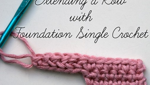 Extending a Row with Foundation Single Crochet - a great #crochet tip!