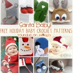 Santa Baby: Free Holiday Baby Crochet Patterns!