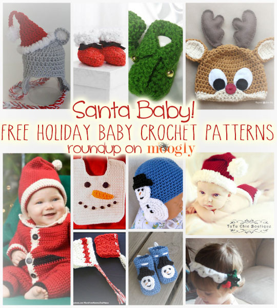 Santa Baby: Free Holiday Baby Crochet Patterns! - moogly
