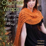 """Crochet Wraps Every Which Way"" Review & Giveaway!"