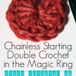 Chainless Starting Double Crochet in the Magic Ring