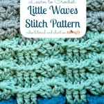 Learn how to #crochet the Little Waves Stitch Pattern from Mooglyblog.com