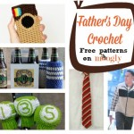 Do It for Dad! 10 Free Father's Day Crochet Patterns