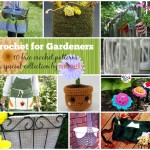 Crochet the Outdoors: 10 Free Crochet Patterns for Gardeners!