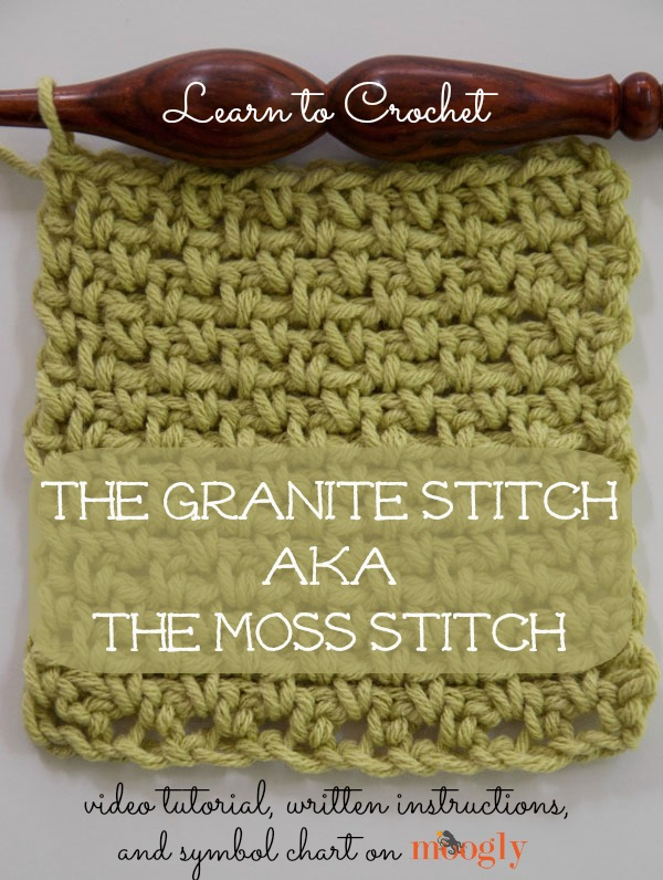 Learn to #crochet the Granite Stitch, also known as the Moss Stitch! Video tutorial, written instructions, and crochet symbol chart on Mooglyblog.com