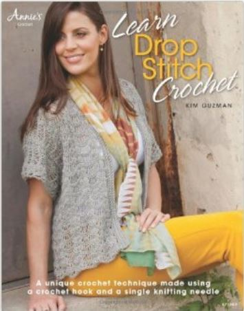 Drop Stitch Crochet by Kim Guzman - amazing new #crochet technique!
