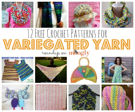 60 Free Crochet Patterns Using Variegated Yarn Custom Variegated Yarn Crochet Patterns