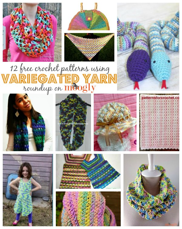 Free #crochet patterns featuring Variegated Yarns! Roundup on Mooglyblog.com