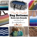 Bag Bottoms: From Rows to Rounds
