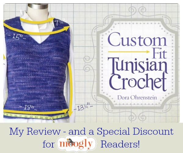 Custom Fit Tunisian Crochet - awesome, amazing, fantastic Craftsy Class from Dora Ohrenstein! Read my review on Mooglyblog.com and get a HUGE discount on this #crochet class!