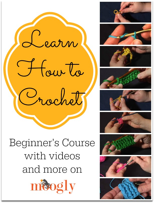 Learn How to Crochet with Moogly! All the video tutorials you need in ...