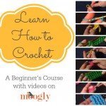 Learn How to Crochet with Moogly! All the video tutorials you need in one place to get started with this fab craft!