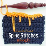 Learn to #crochet spike stitches - a video tutorial on Mooglyblog.com