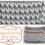 Diagonal Dip Post Stitch