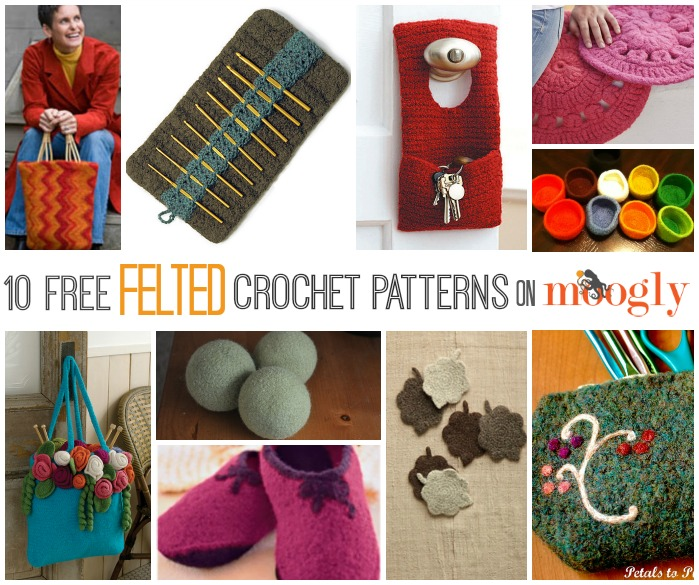 Fulled Felted And Fabulous 10 Free Felted Crochet Patterns